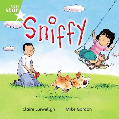Rigby Star Independent Year 1 Green Fiction Sniffy Single By Claire Llewellyn