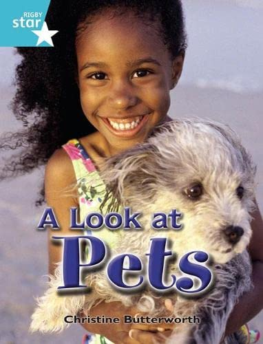 Rigby Star Independent Year 2 Turquoise Non Fiction A Look At Pets Single By Christine Butterworth