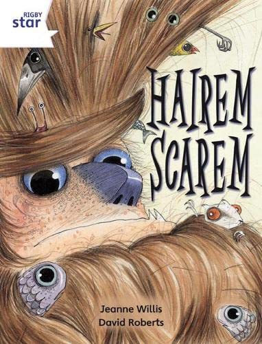 Rigby Star Independent Year 2 White Fiction Hairem Scarem Single By Jeanne Willis