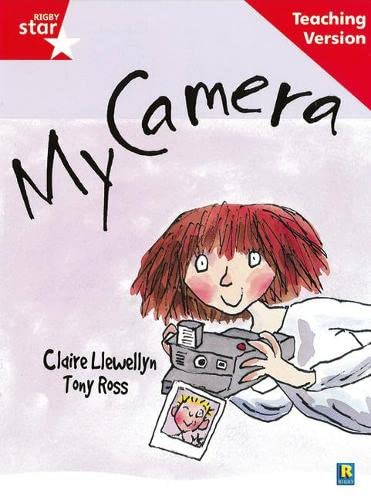 Rigby Star Guided Reading Red Level: My Camera Teaching Version