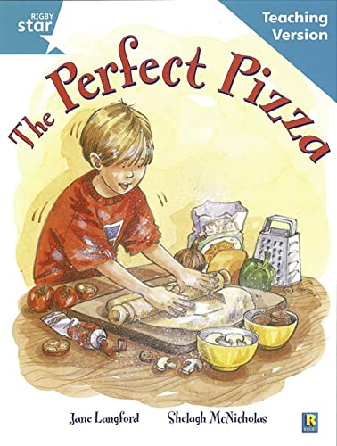 Rigby Star Guided Reading Turquoise Level: The perfect pizza Teaching Version