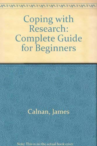 Coping with Research By James Calnan