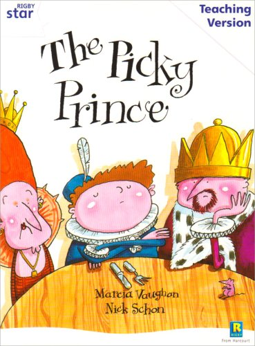 Rigby Star Guided White Level: The Picky Prince Teaching Version
