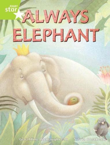 Rigby Star Guided Lime Level: Always Elephant Single By Geraldine McCaughrean