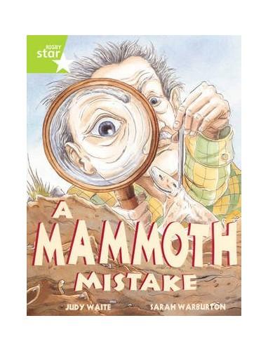 Rigby Star Plus: A Mammoth Mistake Teaching Version By Raewyn Hickey