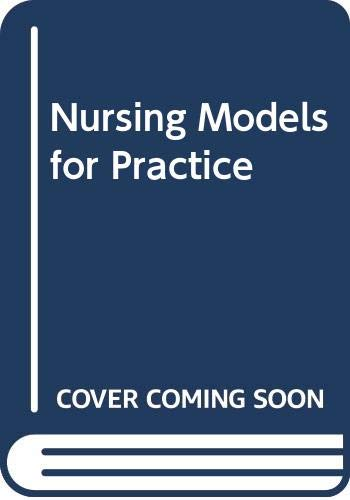Nursing Models for Practice By Alan Pearson