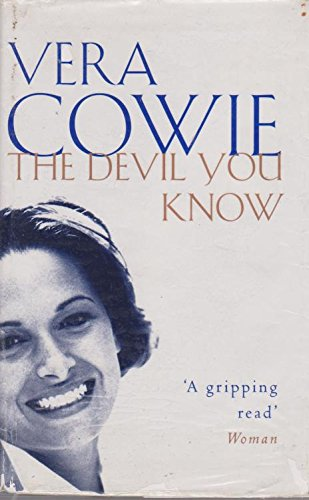 The Devil You Know By Vera Cowie