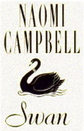 Swan By Naomi Campbell