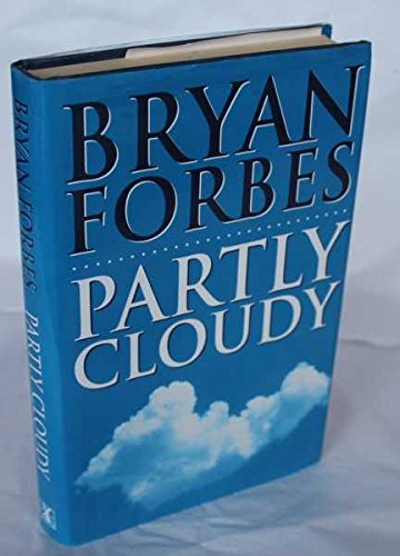 Partly Cloudy by Bryan Forbes