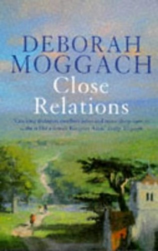 Close Relations By Deborah Moggach