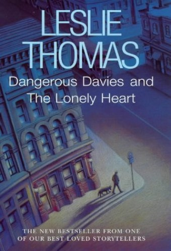 Dangerous Davies and Lonely Heart By Leslie Thomas