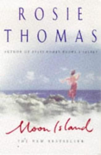 Moon Island By Rosie Thomas