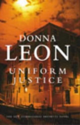 Uniform Justice By Donna Leon