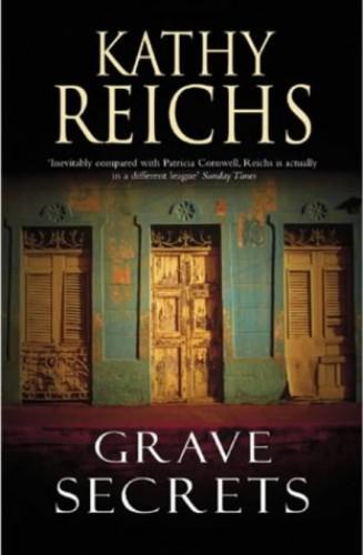 Grave Secrets: (Temperance Brennan 5) By Kathy Reichs