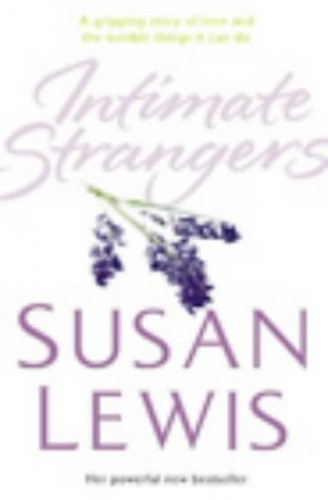 Title: Intimate Strangers By Susan Lewis