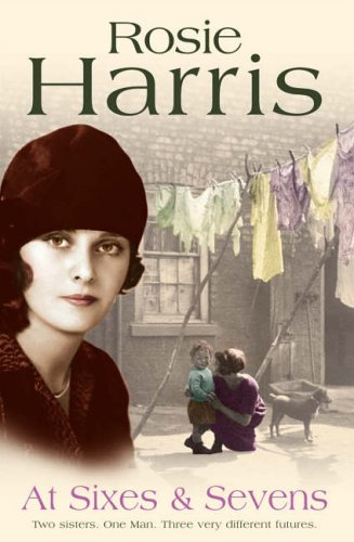 At Sixes And Sevens By Rosie Harris
