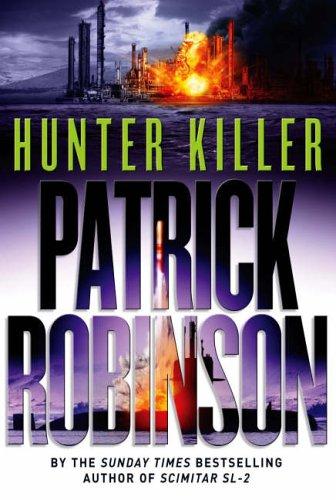 Hunter Killer By P Robinson