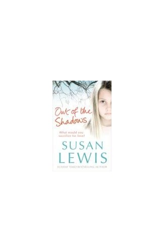 Out of the Shadows By Susan Lewis