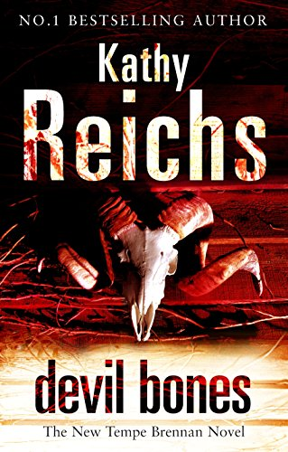 Devil Bones: (Temperance Brennan 11) By Kathy Reichs
