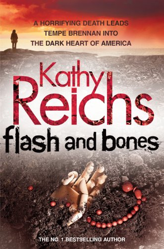 Flash and Bones: (Temperance Brennan 14) by Kathy Reichs