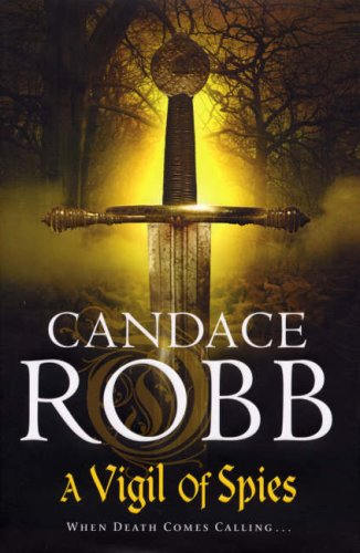 A Vigil of Spies By Candace Robb