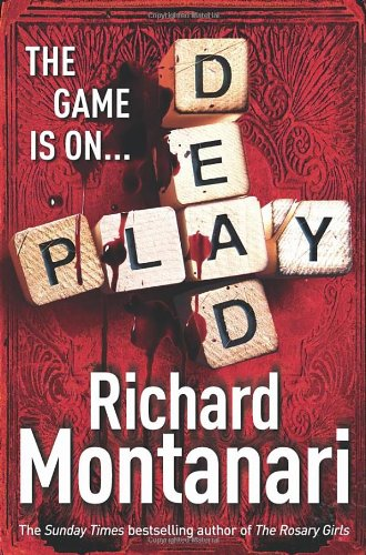 Play Dead By Richard Montanari