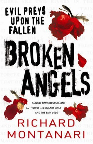 Broken Angels (Byrne & Balzano) By Richard Montanari