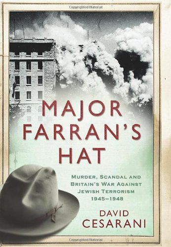 Major Farran's Hat By David Cesarani