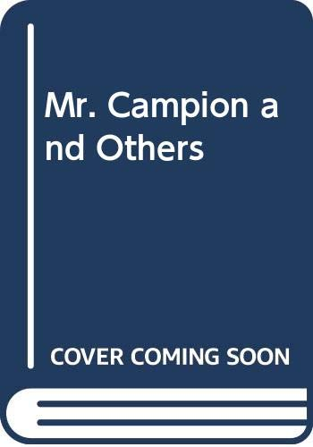 Mr. Campion and Others By Margery Allingham