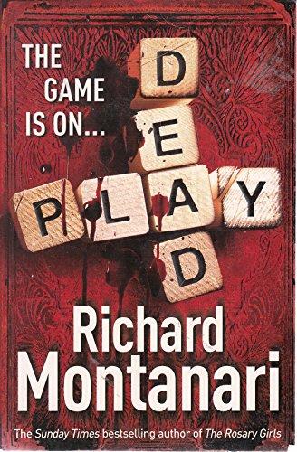 PLAY DEAD. By Montanari. Richard.