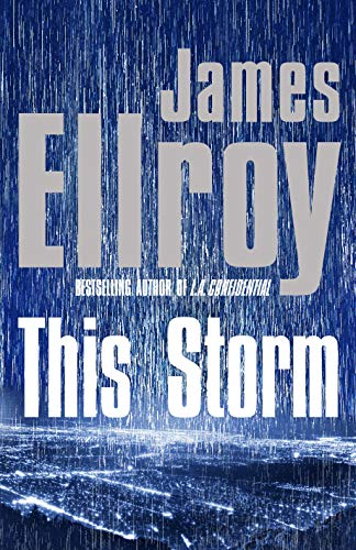 This Storm By James Ellroy