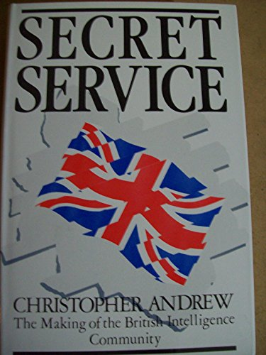 Secret Service By Christopher Andrew