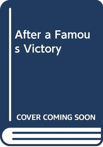 After a Famous Victory By Lucilla Andrews