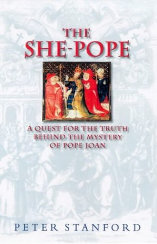 The She-pope By Peter Stanford