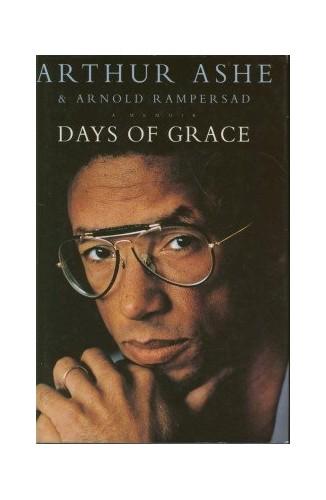 Days of Grace: A Memoir by Arthur Ashe