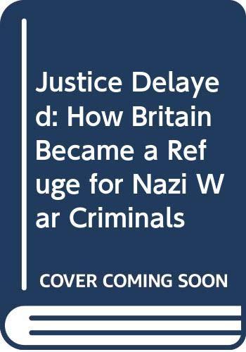 Justice Delayed By David Cesarani