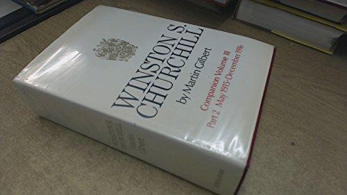 Winston S. Churchill, Companion Vol. 3: Documents... by Gilbert, Martin Hardback