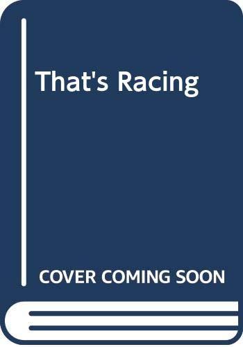 That's Racing By Georgina Coleridge