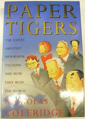 Paper Tigers By Nicholas Coleridge
