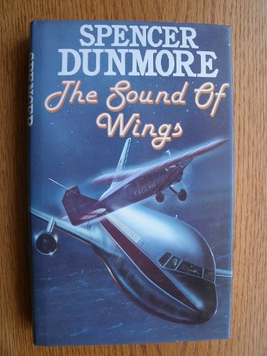 Sound of Wings By Spencer Dunmore