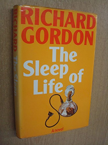 Sleep of Life By Richard Gordon, QC