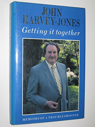 Getting it Together By John Harvey-Jones