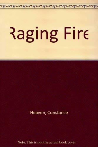 Raging Fire By Constance Heaven