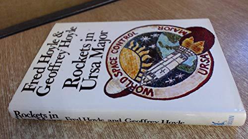 Rockets in Ursa Major By Geoffrey Hoyle