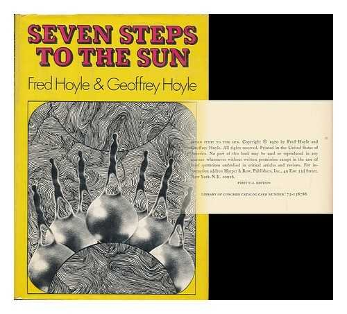 Seven Steps to the Sun By Sir Fred Hoyle
