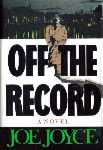 Off the Record By Joe Joyce