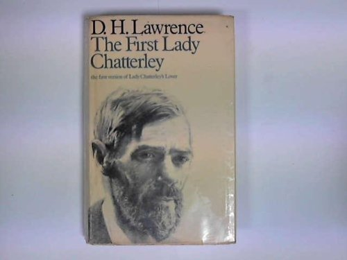 First Lady Chatterley By D. H. Lawrence