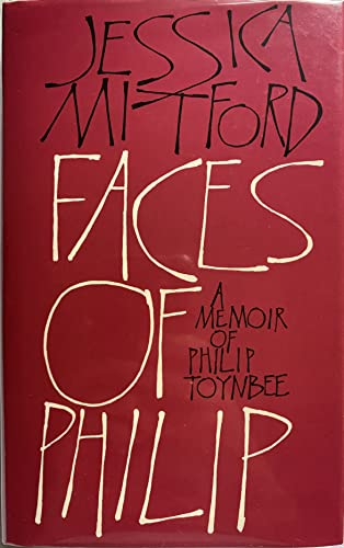 Faces of Philip By Jessica Mitford