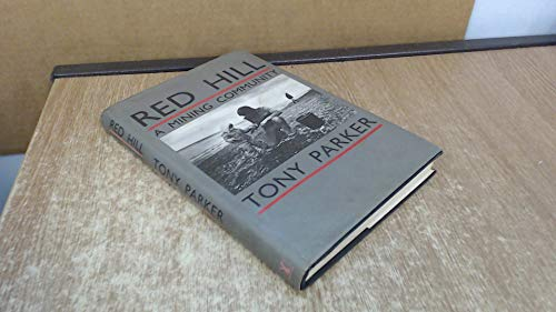 Red Hill: A Mining Community By Tony Parker