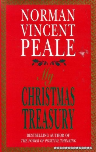 My Christmas Treasury By Edited by Dr. Norman Vincent Peale